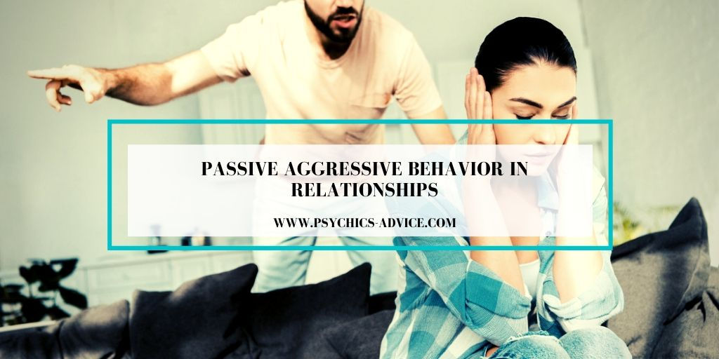 Passive Aggressive Behavior in Relationships
