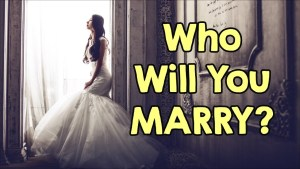 Who Will You Marry?