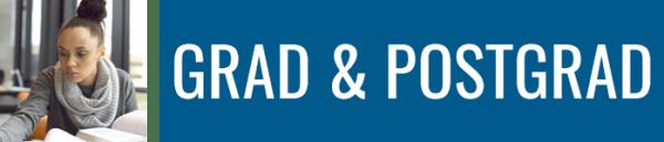 GRAD AND POSTGRAD STUDENTS