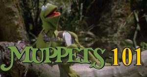 Muppets 101