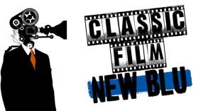 Classic Film New Blu