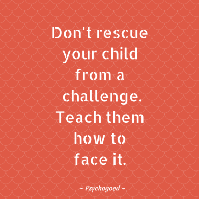 Don't rescue your child challenge