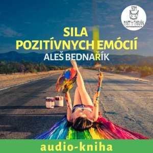 sila pozitívnych emócií audio-kniha