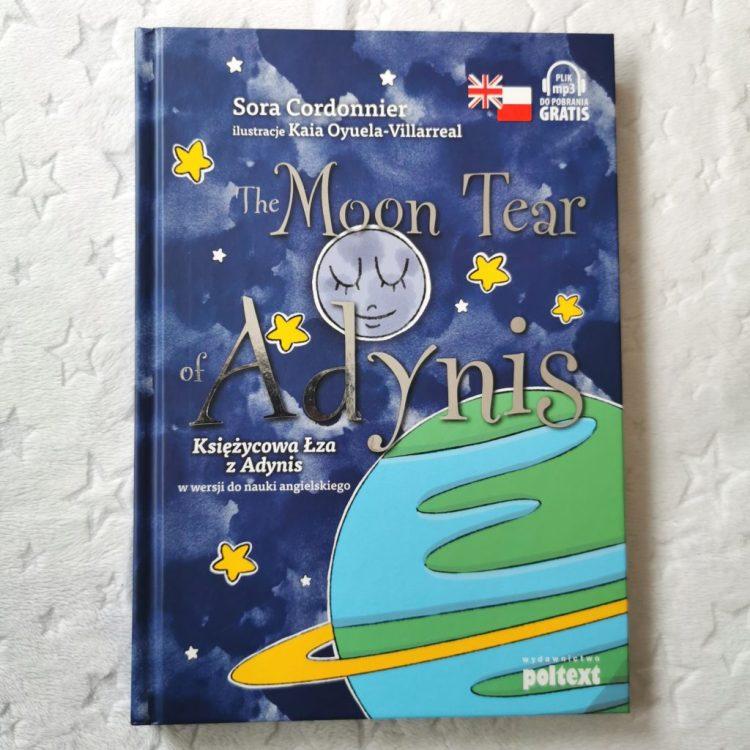 IMG_20201106_120116-1024x1024 The Moon Tear of Adynis - Księżycowa łza z Adynis. Dwujęzyczna książka w wersji do nauki angielskiego od Wydawnictwo POLTEX 10+