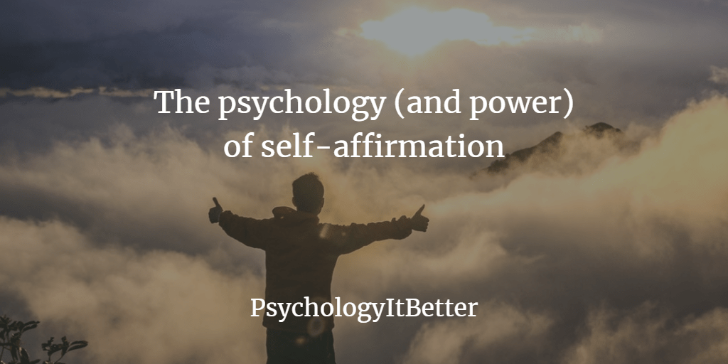 The power and practice of self-affirmation
