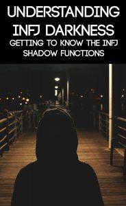 INFJ Shadow