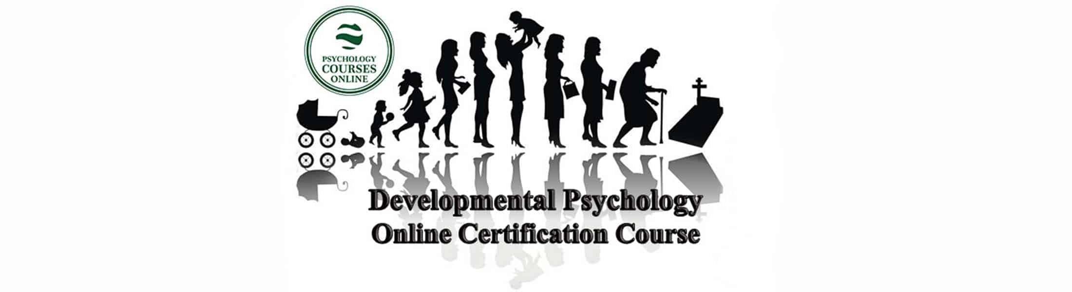 Developmental Psychology Online Certification Course