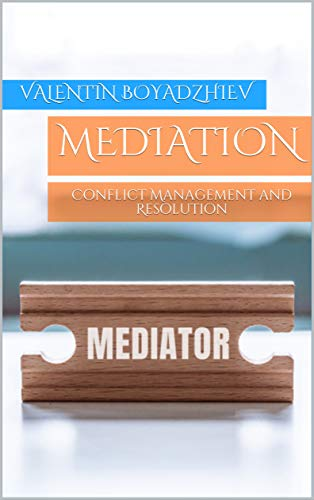 Mediation Conflict Management and Resolution Book