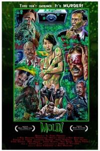Horror Movie Trailer – Mold!