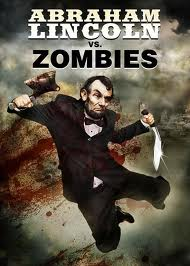 Horror Movie Trailer – Abraham Lincoln vs. Zombies