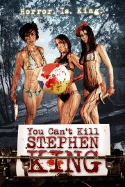 Horror Movie Trailer - You Can't Kill Stephen King