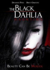 Horror Movie Trailer – The Black Dahlia Haunting