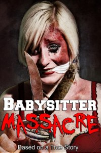 Horror Movie Trailer – Babysitter Massacre