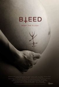 Bleed – Reap the Flesh | Movie Review