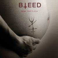 Bleed - Reap the Flesh | Movie Review
