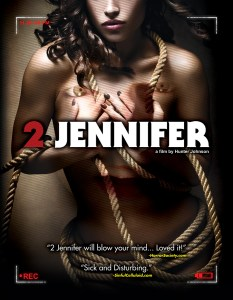 2 Jennifer – The Audition Ends When You're Dead | VOD August 19