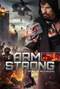 Armstrong (2016) | They Must Save Him To Save Us All | VOD & DVD on October 3