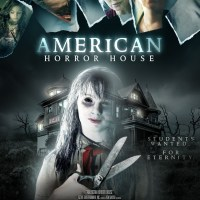 American Horror House (2012) | Students Wanted... For Eternity.