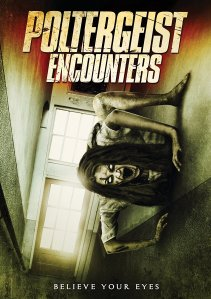 Poltergeist Encounters (2016) | It's all fun and games until things get real.