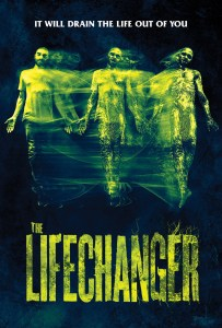 Lifechanger (2018)   It Becomes You this January on VOD