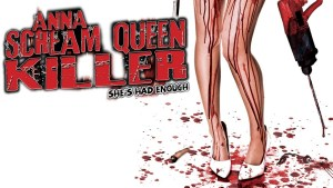 Anna: Scream Queen Killer (2013)