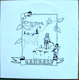 GANDALF GANDALF Super rare Swedish private pressing acid rock from1977, flute and heavy guitars in private looking cover, very sought after. £250 M-/M- 077-1 LP