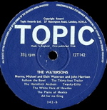 We buy folk label vinyl Topic label from The Watersons album