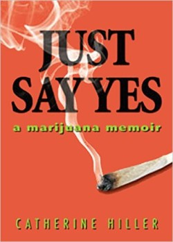 """Weed is the spine of this memoir, as drink is the center of so many others."""