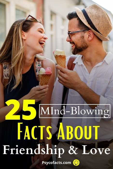 25 Real Psychological Facts About Love And Friendship