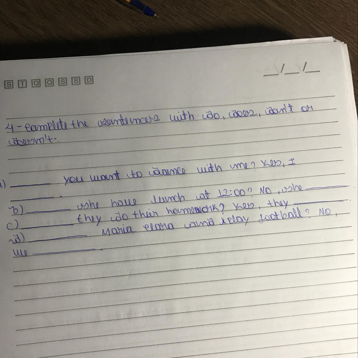 Complete The Sentences With Do Does Don T Or Doesn T