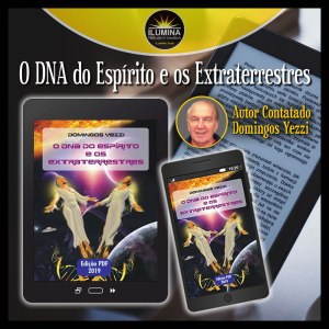 "eBook ""O DNA do Espírito E Os Extraterrestres"""