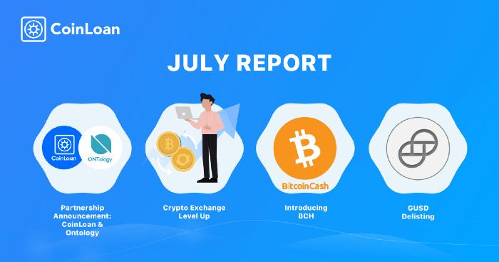 Coinloan July 2019 Report @ Savings4Freedom