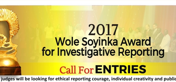 Call for Application: 2017 Wole Soyinka Award for Investigative Journalism