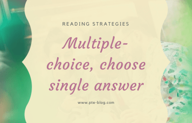 PTE Academic Reading Strategies - Multiple Single Choice