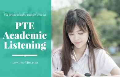 PTE Academic Listening- Fill in the blank Practice Test 18
