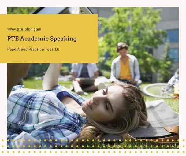 PTE Academic Speaking- Read Aloud Practice Test 10