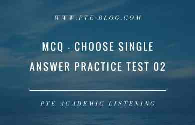 PTE Academic Listening: MCQ - Choose Single Answer Practice Test 02