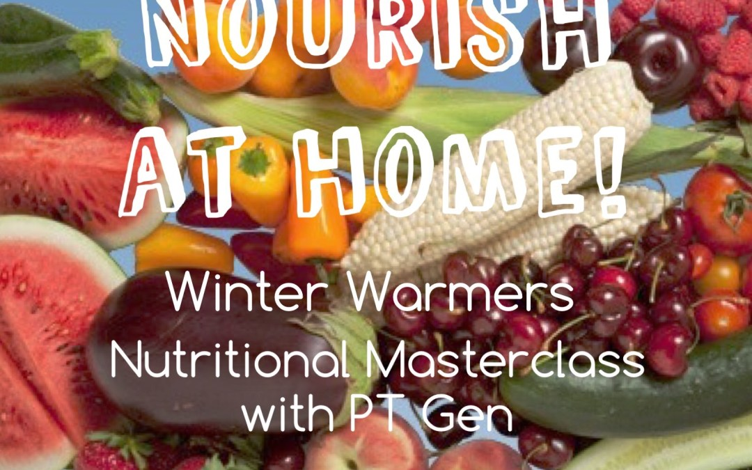 Nourish at Home: Winter Warmers Workshop!