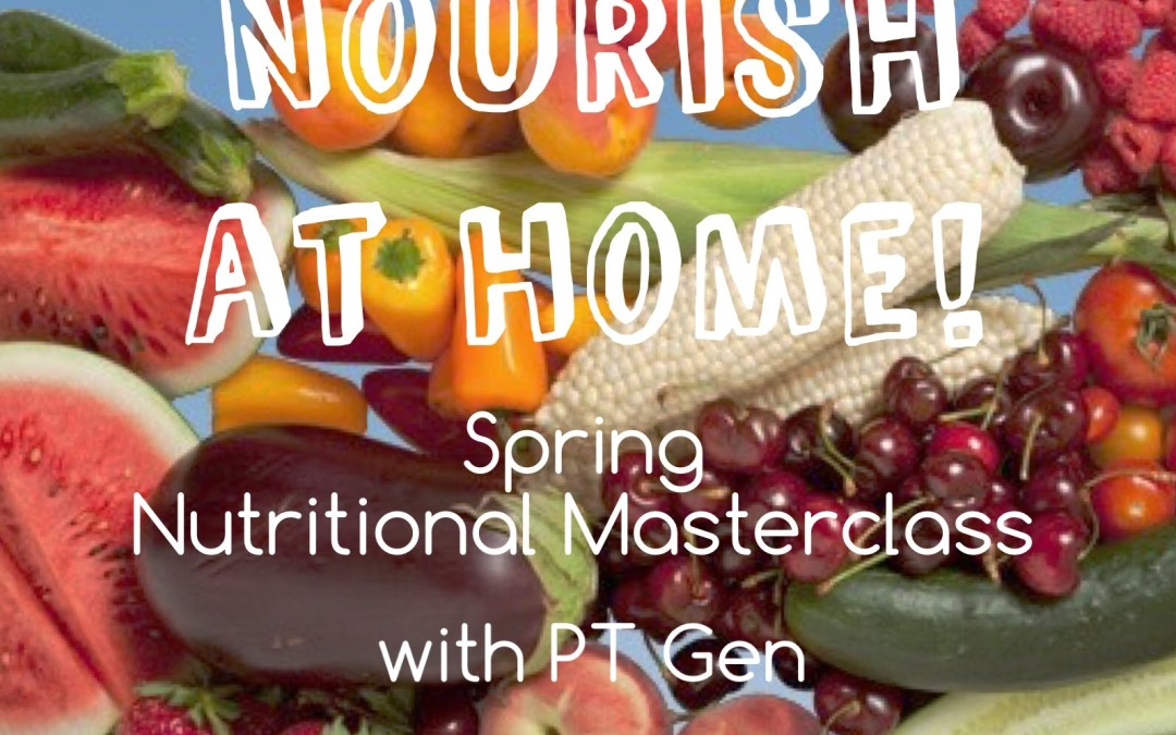 Get Ready to Nourish for Spring!