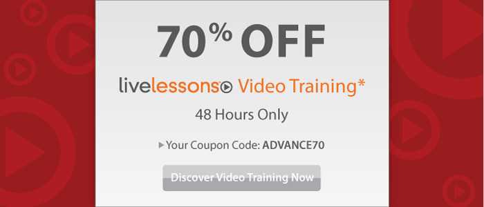 Save 70% on Featured LiveLessons Training Videos from Cisco Press