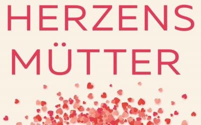 Neues Buch: Herzensmütter