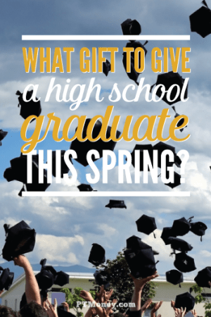 What Gift to Give a High School Grad?