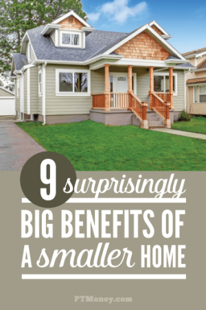 9 Surprisingly Big Benefits of a Smaller Home