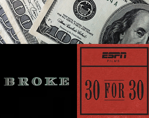 Why Athletes Go Broke – Review of <em>Broke</em>, an ESPN Films Documentary
