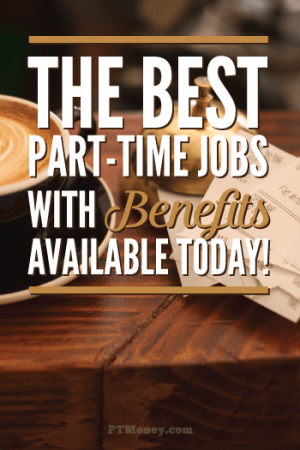19 Best Part Time Jobs With Benefits (Updated for Obamacare)