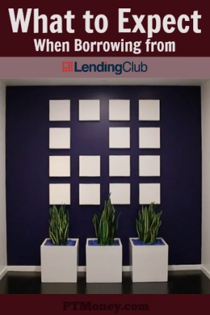 What to Expect When Borrowing from Lending Club