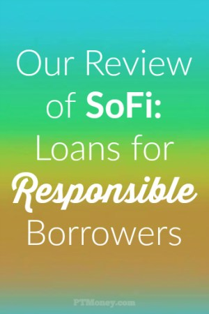 SoFi Review: Loans for Responsible Borrowers