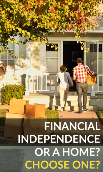 Financial Independence or Buy a House