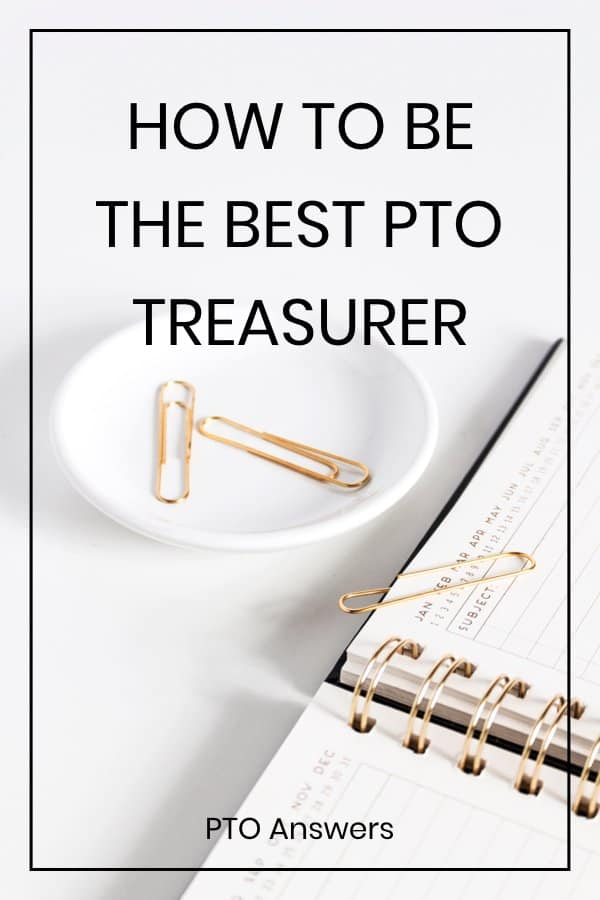 how to be the best pto treasurer