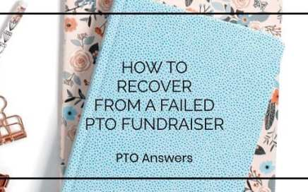 how to recover from a failed PTO fundraiser